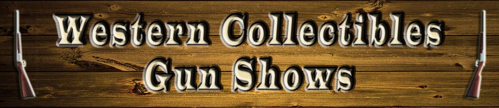 western collectible gun shows