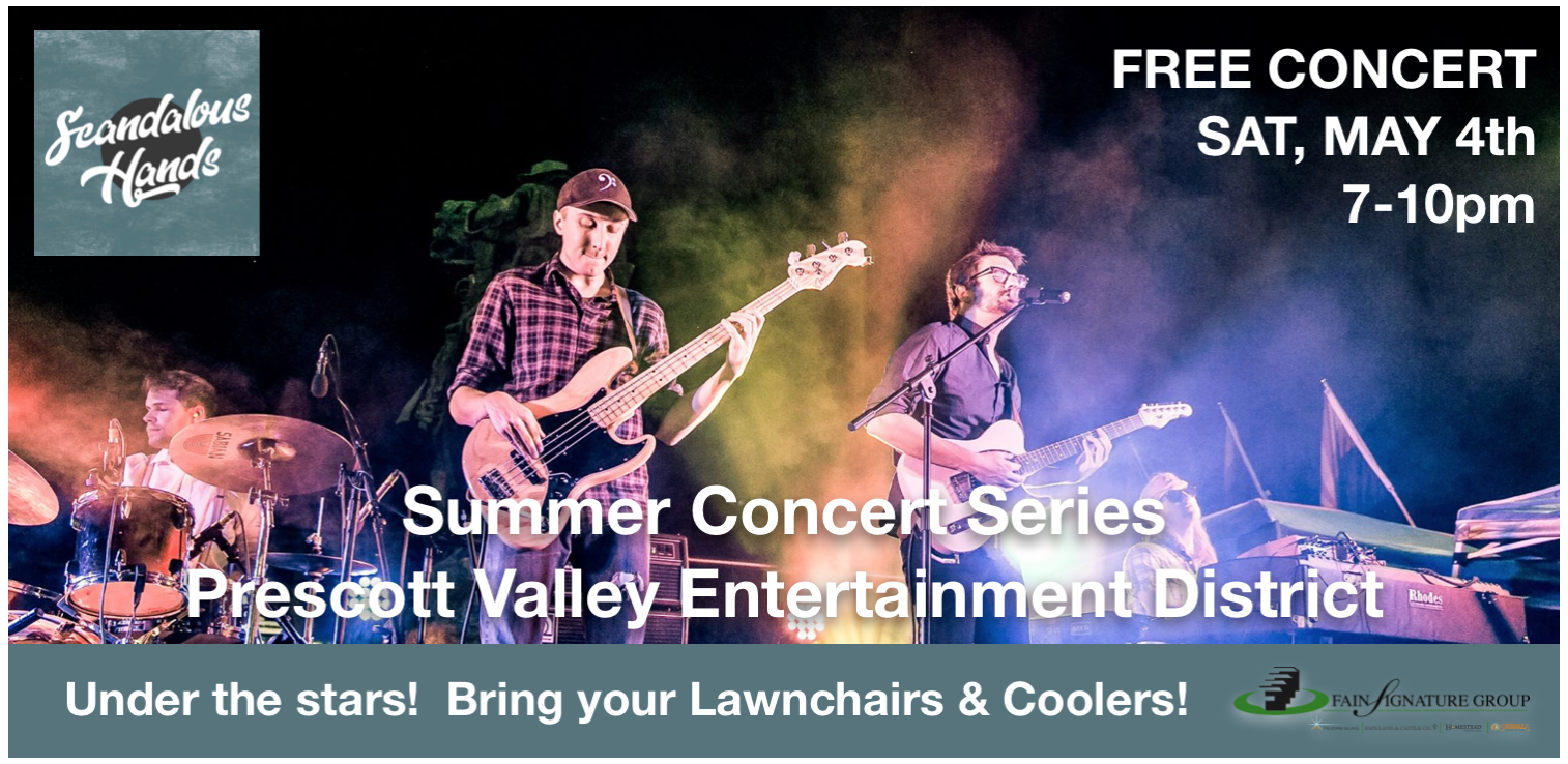 FREE Concert Sat May 4th in Prescott Valley's Entertainment District
